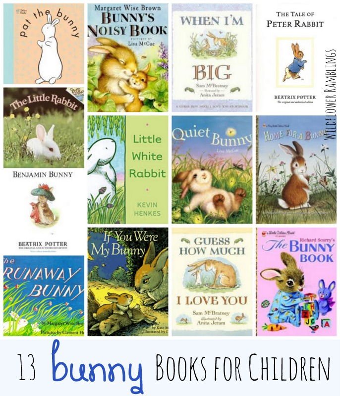 13 Favorite Bunny Books for Children from Wildflower Ramblings
