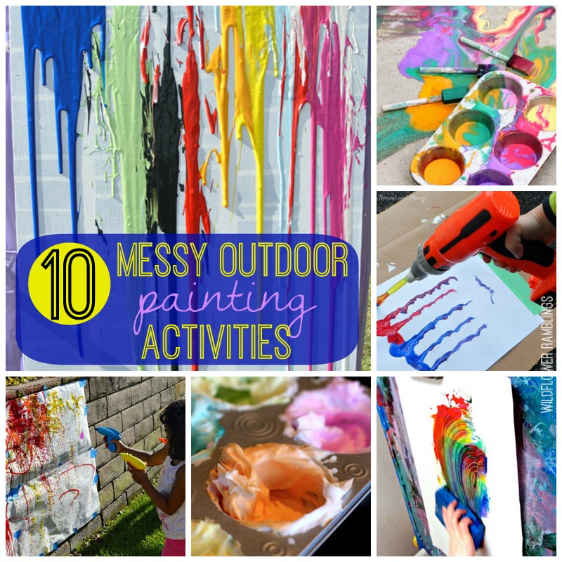 Messy Outdoor Painting Activities - Perfect for SUMMER FUN!! from Wildflower Ramblings
