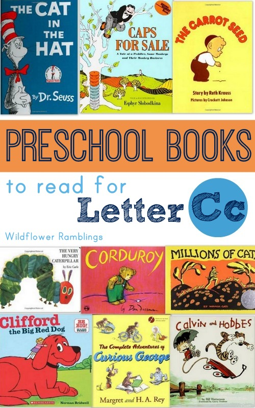 Best Preschool Books for the Letter C - Wildflower Ramblings #preschool #reading