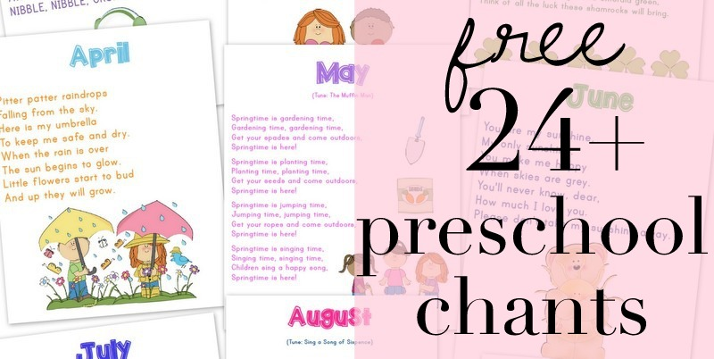 24 Preschool Chants by Month {free printable}