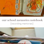 our school memories notebooks {recording memories}