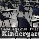 the case against full day kindergarten: part 2