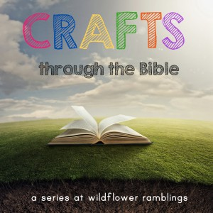 crafts through the bible - preschool art