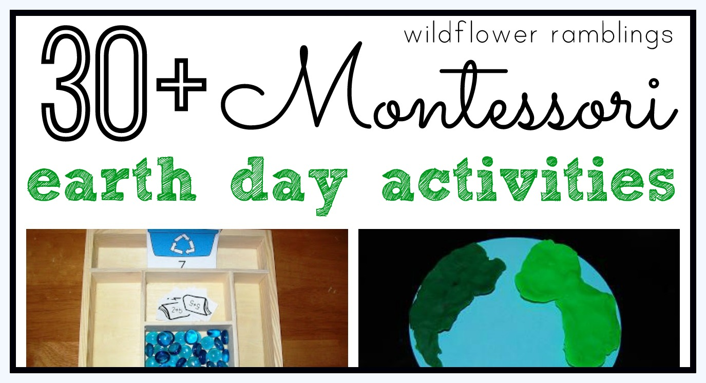 Montessori Earth Day Activities - Wildflower Ramblings