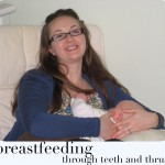 My Breastfeeding Journey (Battling thrush and teeth)