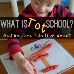 What is Tot School {and how can I do it at home}?