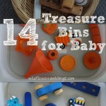 14 Treasure Bins for Baby