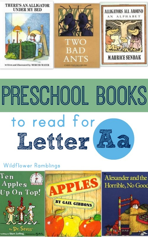 Preschool books to read for the Letter A - Wildflower Ramblings