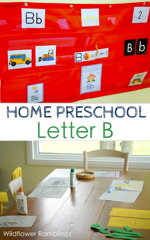 Home Preschool : Letter B - Wildflower Ramblings {ORGANIZED resources!!}