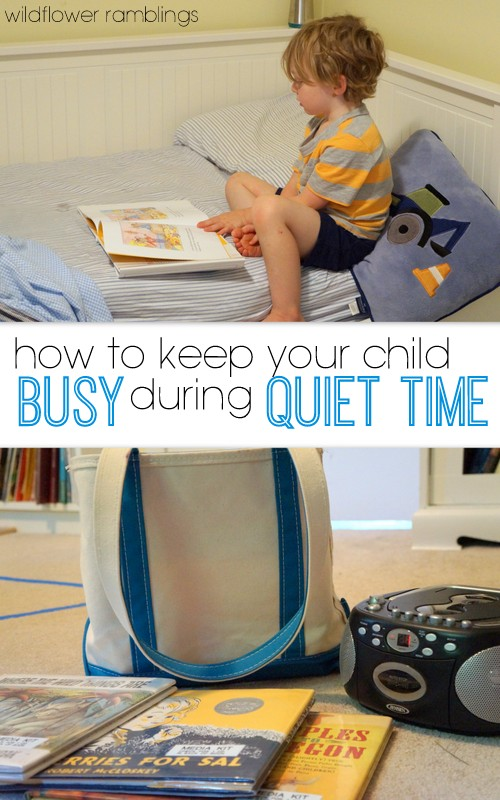 how to keep your child busy during quiet time - wildflower ramblings