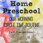 Our Preschool Morning Circle Time Schedule {with free printable!}