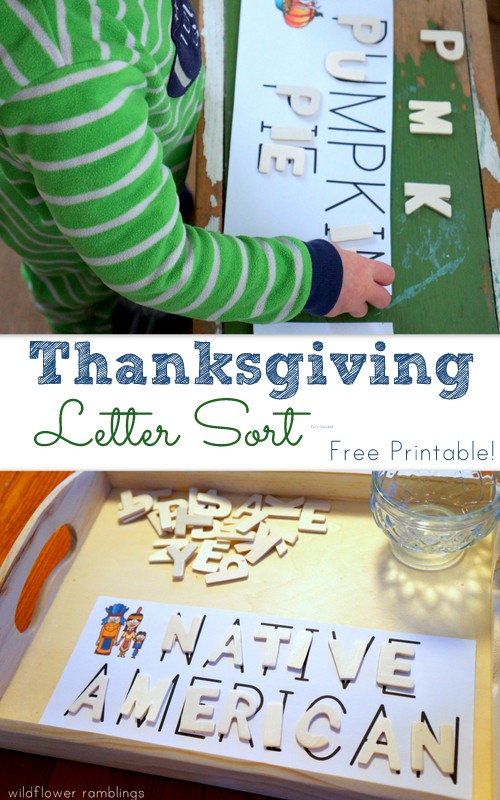 Thanksgiving Letter Sort Free Printable Preschool Activity! Wildflower Ramblings