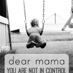 dear mama, you are not in control