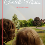 a day in the life of our charlotte mason homeschool