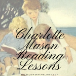Charlotte Mason Reading Lessons