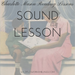 Charlotte Mason Reading Lessons: Sound Lesson
